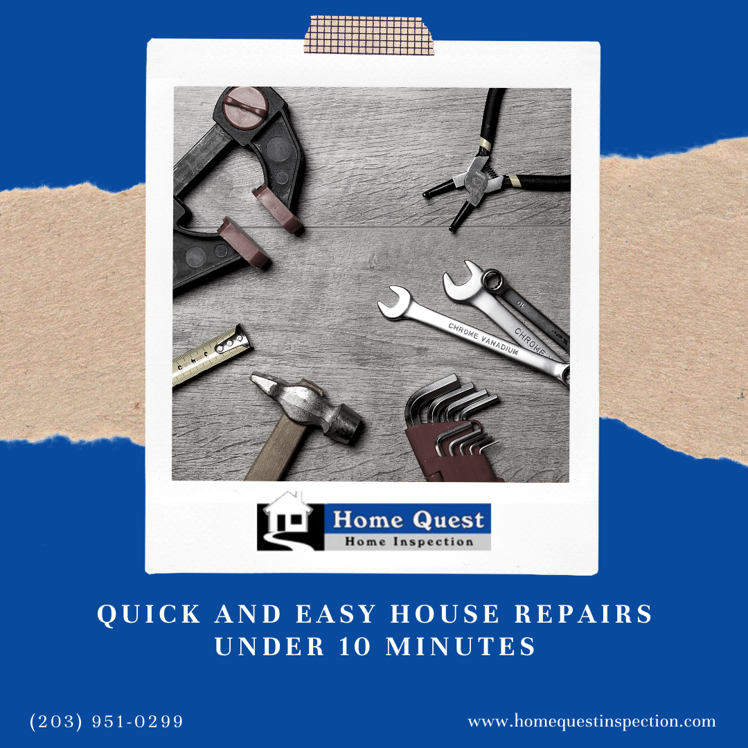 Home Quest Home Inspection Quick and Easy House Repairs Under 10 Minutes